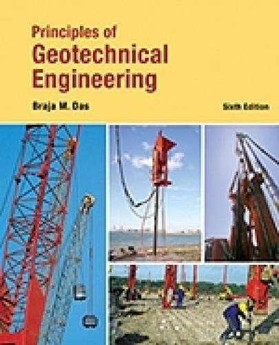 9780495438700: Principles of Geotechnical Engineering, International Edition