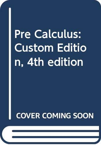 9780495439486: Pre Calculus: Custom Edition, 4th edition