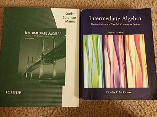 9780495439578: Intermediate Algebra Eighth Edition (Custom Edition for Glendale Community College)