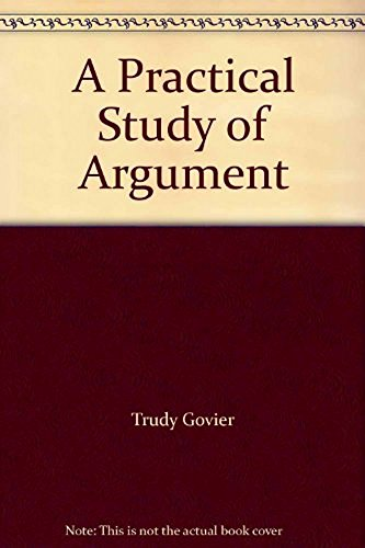 9780495446941: A Practical Study of Argument