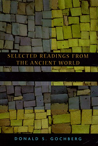 Selected Readings From the Ancient World: Donald S Gochberg
