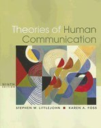 9780495455165: Theories of Human Communication