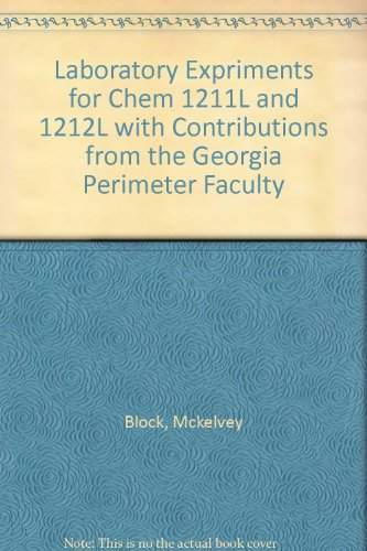 Laboratory Experiments for CHEM 1211L and 1212L (With contributions from the Georgia Perimeter ...