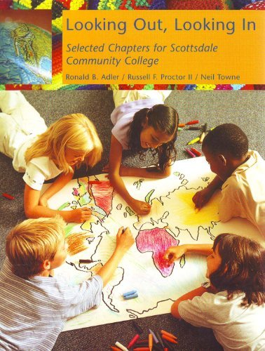 LOOKING OUT, LOOKING IN- Selected Chapters for: Ronald B. Adler-