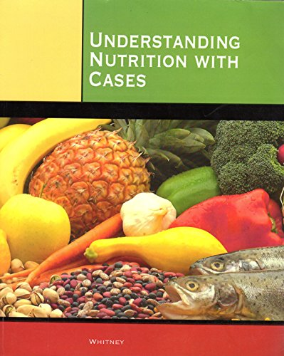 Understanding Nutrition with Cases: Whitney