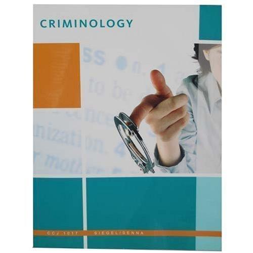Criminology (The Core, CCJ 1017): Siegel;Senna;