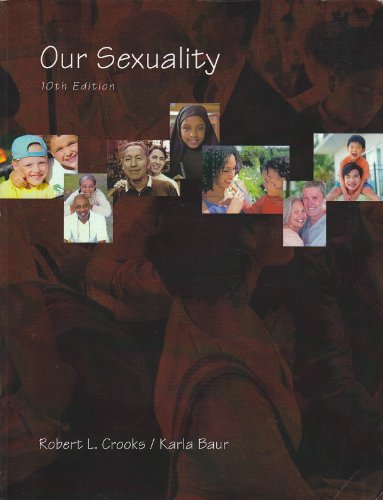 9780495464549: Our Sexuality 10th edition