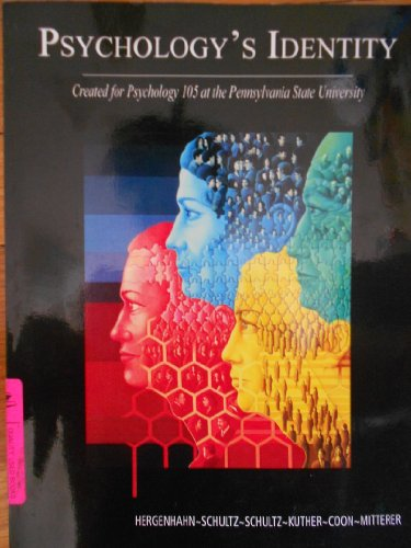 Psychology's Identity: Created for Psychology 105 at: Coon, Dennis; Hergenhahn,