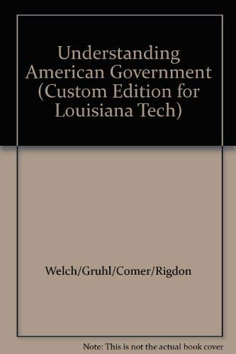 9780495468219: Understanding American Government (Custom Edition for Louisiana Tech)