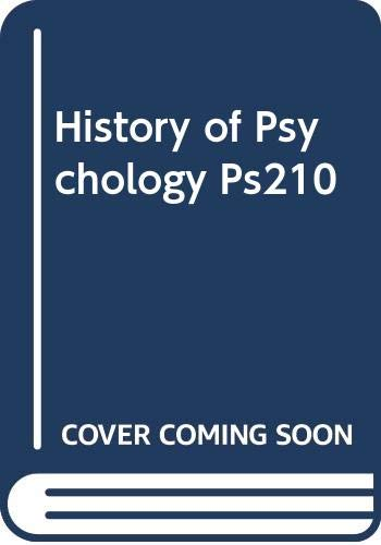 9780495478690: History of Psychology Ps210