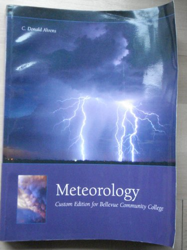 9780495483304: Meteorology ( Custom Edition for Bellevue Community College )