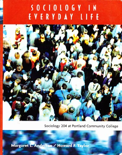 9780495484356: Sociology in Everyday Life CUSTOM (Sociology 204 at Portland Community College)
