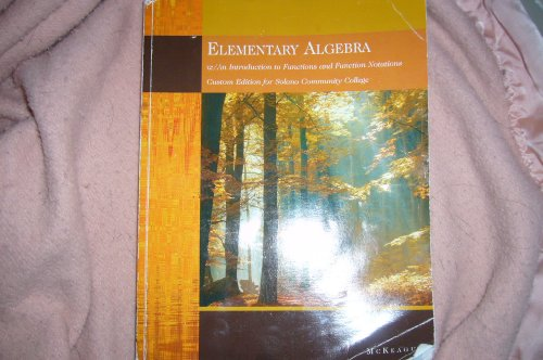 9780495488811: Elementary Algebra w/ An Introduction to Functions and Function Notations Custom Edition for Solano Community College