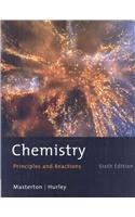 Chemistry: Principles and Reactions (0495497924) by Masterton, William L.; Hurley, Cecile N.