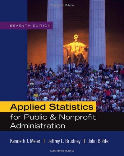 9780495501107: Applied Statistics for Public and Nonprofit Administration