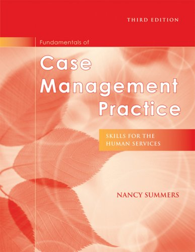 9780495501473: Fundamentals of Case Management Practice: Skills for the Human Services