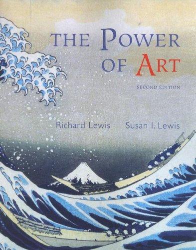 The Power of Art (Thomson Advantage Books): Lewis, Richard, Lewis,