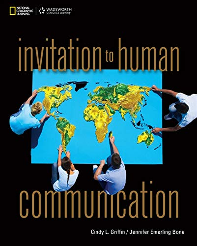 Invitation to Human Communication (New 1st Editions: Griffin, Cindy, Bone,