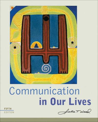 9780495502012: Communication in Our Lives (Available Titles CengageNOW)