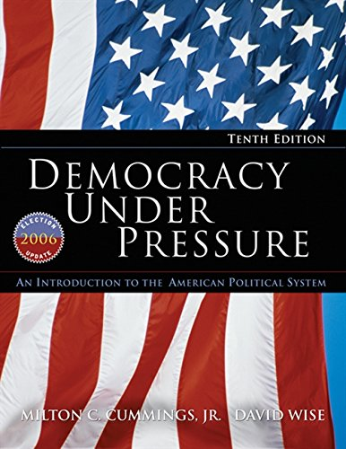 9780495502135: Democracy Under Pressure: An Introduction to the American Political System, 2006 Election Update