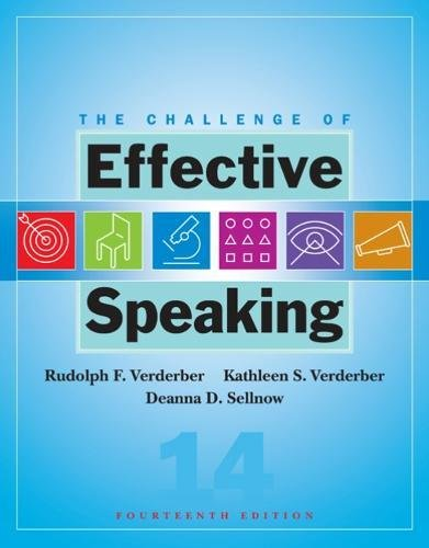 The Challenge of Effective Speaking (Paperback): Rudolph F Verderber,
