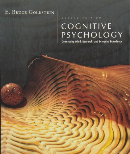 9780495502333: Cognitive Psychology: Connecting Mind, Research and Everyday Experience