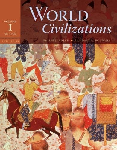 9780495502616: World Civilizations, Volume 1: To 1700, 5th Edition