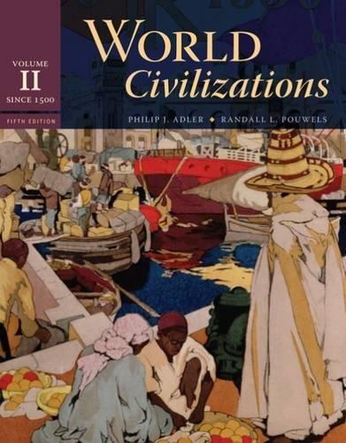9780495502623: World Civilizations: Volume II: Since 1500