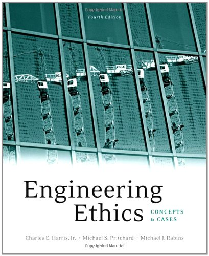 9780495502791: Engineering Ethics: Concepts and Cases
