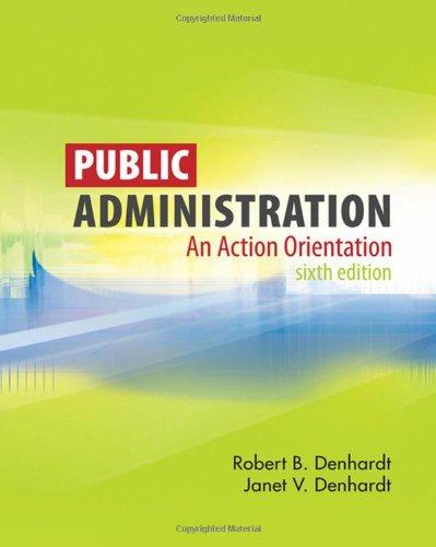 9780495502821: Public Administration: An Action Orientation