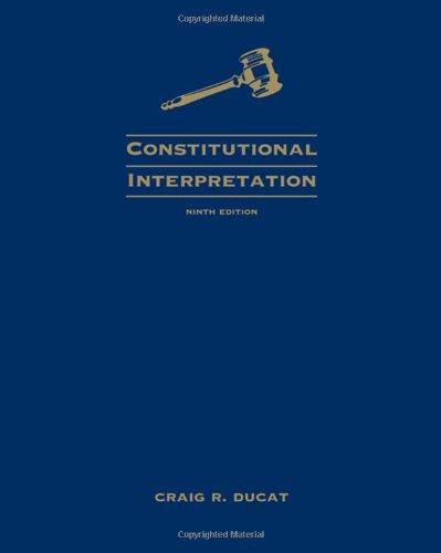 9780495502845: Constitutional Interpretation