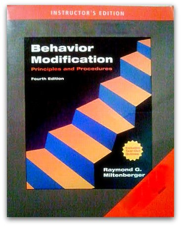 9780495502982: Behavior Modification Principles and Procedures (Fourth Instructor's Edition)