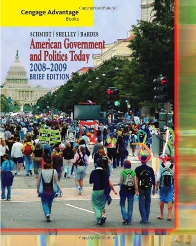 9780495503224: Cengage Advantage Books: American Government and Politics Today, Brief Edition, 2008-2009