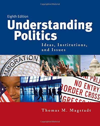 9780495503309: Understanding Politics: Ideas, Institutions, and Issues