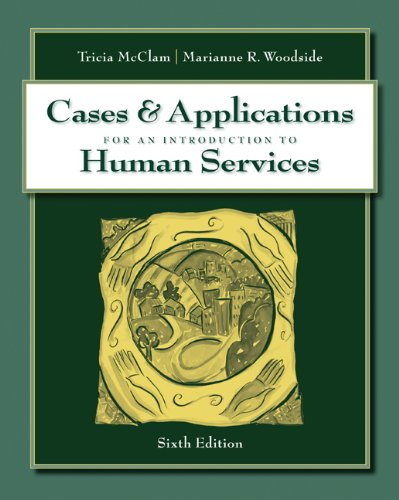 9780495503378: Cases & Applications for An Introduction to Human Services
