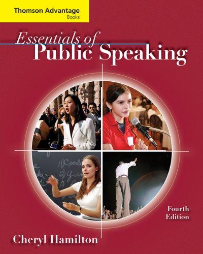 Cengage Advantage Books: Essentials of Public Speaking: Hamilton, Cheryl