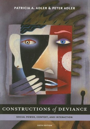 9780495504290: Constructions of Deviance: Social Power, Context, and Interaction