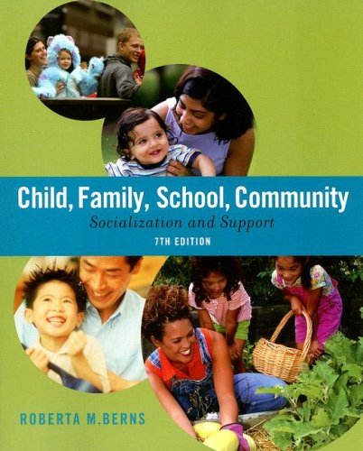 9780495504542: Child, Family, School, Community: Socialization and Support