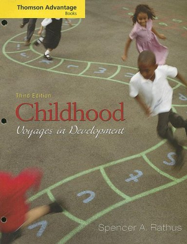 Cengage Advantage Books: Childhood: Voyages in Development (Thomson Advantage Books): Rathus, ...