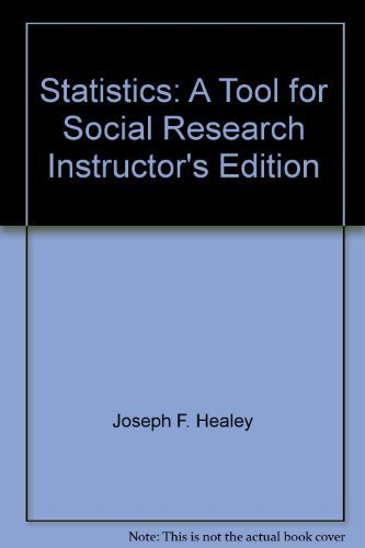 9780495505297: Statistics: A Tool for Social Research Instructor's Edition by Joseph F. Healey (2009-05-03)
