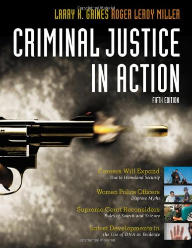 9780495505440: Criminal Justice in Action (Available Titles CengageNOW)