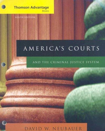 9780495505792: Cengage Advantage Books: America's Courts and the Criminal Justice System (Thomson Advantage Books)
