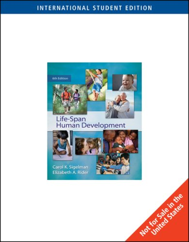 Life-span Human Development- International Student Edition: Carol K. Sigelman