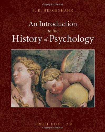 9780495506218: An Introduction to the History of Psychology (PSY 310 History and Systems of Psychology)
