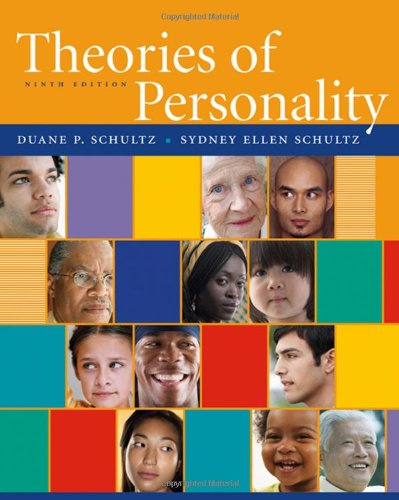 Theories of Personality, Ninth Edition: Duane P. Schultz;