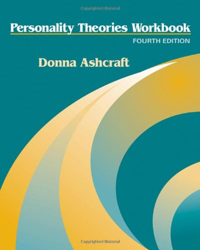 Personality Theories Workbook: Donna Ashcraft