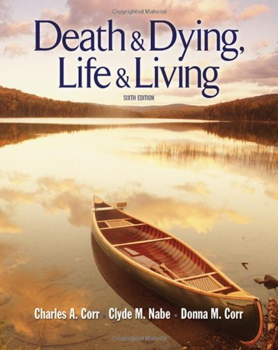 9780495506461: Death and Dying: Life and Living (Death & Dying/Grief & Loss)
