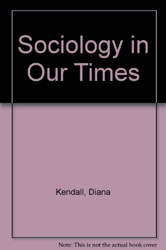 Sociology in Our Times: Kendall, Diana