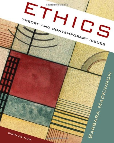 9780495506799: Ethics: Theory and Contemporary Issues