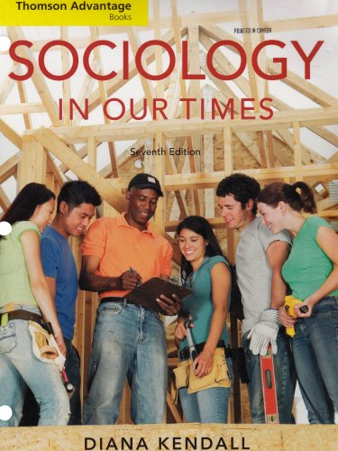 9780495506928: Cengage Advantage Books: Sociology in Our Times (Thomson Advantage Books)